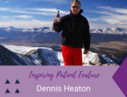 Inspiring Patient Feature: Dennis Heaton